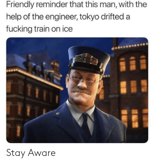 Fucking, Help, and Train: Friendly reminder that this man, with the  help of the engineer, tokyo drifted a  fucking train on ice Stay Aware