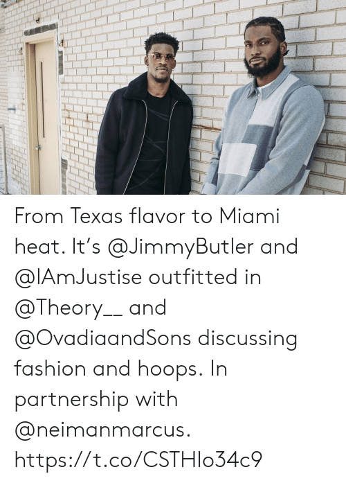 Hoops: From Texas flavor to Miami heat. It's @JimmyButler and @IAmJustise outfitted in @Theory__ and @OvadiaandSons discussing fashion and hoops.  In partnership with @neimanmarcus. https://t.co/CSTHIo34c9
