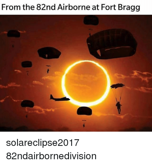 Memes, 🤖, and Airborne: From the 82nd Airborne at Fort Bragg solareclipse2017 82ndairbornedivision