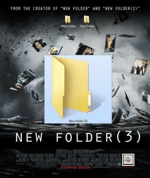 """coming soon: FROM THE CREATOR OF """"NEW FOLDER"""" AND """"NEW FOLDER(2)  New folder  (2)  New folder  New folder (3)  NEW FOLDER (3)  UCW  ERE  820  COMING SOON"""