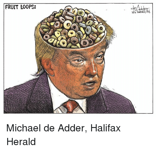 Fruit Looping: FRUIT LOOPS: Michael de Adder, Halifax Herald