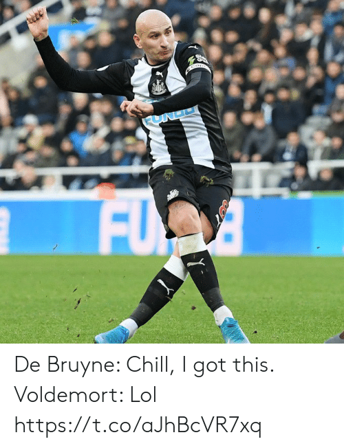 i got this: FUND  FU De Bruyne: Chill, I got this.  Voldemort: Lol https://t.co/aJhBcVR7xq