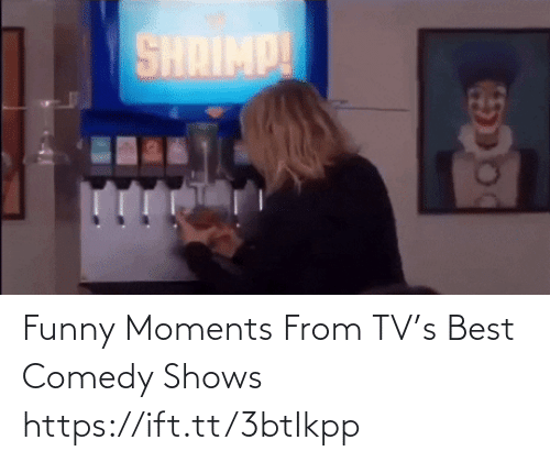Comedy: Funny Moments From TV's Best Comedy Shows https://ift.tt/3btIkpp