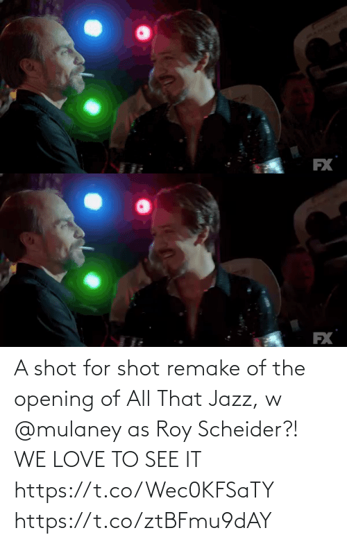 All That: FX   EX A shot for shot remake of the opening of All That Jazz, w @mulaney as Roy Scheider?! WE LOVE TO SEE IT https://t.co/Wec0KFSaTY https://t.co/ztBFmu9dAY
