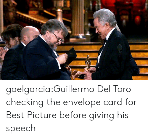 Guillermo Del Toro: gaelgarcia:Guillermo Del Toro checking the envelope card for Best Picture before giving his speech