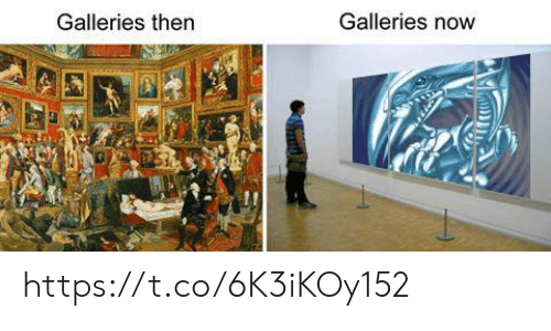 Now, Then, and Https: Galleries then  Galleries now https://t.co/6K3iKOy152