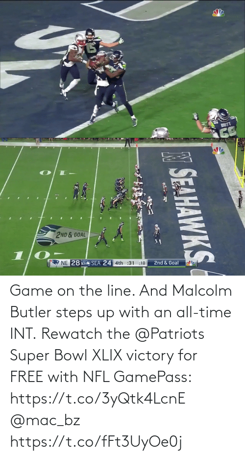 malcolm: Game on the line. And Malcolm Butler steps up with an all-time INT.  Rewatch the @Patriots Super Bowl XLIX victory for FREE with NFL GamePass: https://t.co/3yQtk4LcnE @mac_bz https://t.co/fFt3UyOe0j