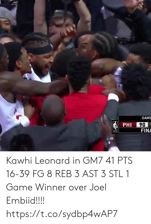 Leonard: GAME  PHI  FINA Kawhi Leonard in GM7  41 PTS 16-39 FG 8 REB 3 AST 3 STL 1 Game Winner over Joel Embiid!!!!  https://t.co/sydbp4wAP7