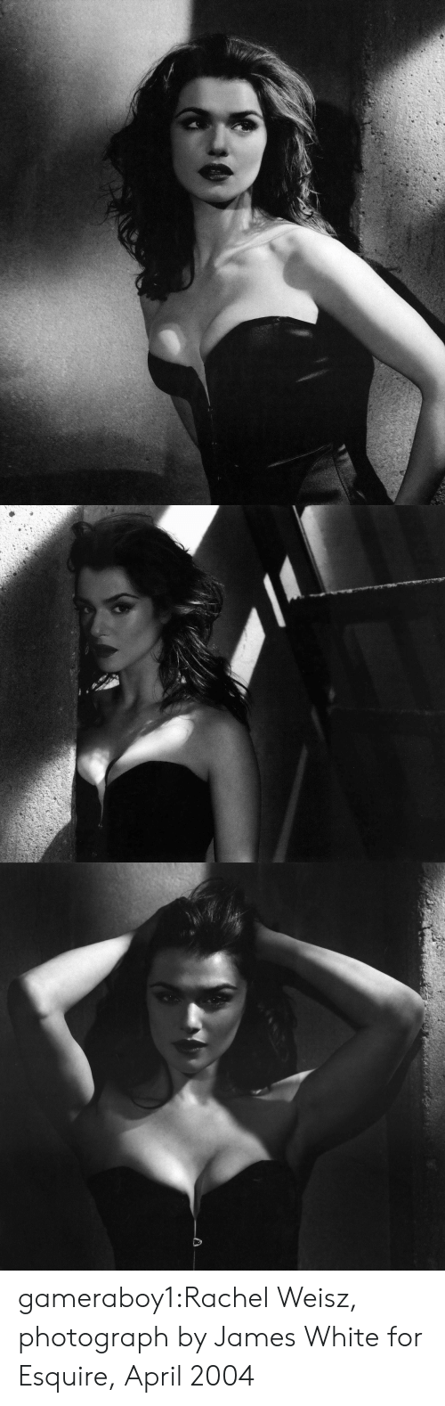 Tumblr, Blog, and Flickr: gameraboy1:Rachel Weisz, photograph by James White for Esquire, April 2004