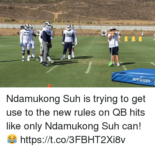 Football, Gatorade, and Nfl: GATORADE  96 Ndamukong Suh is trying to get use to the new rules on QB hits like only Ndamukong Suh can! 😂  https://t.co/3FBHT2Xi8v