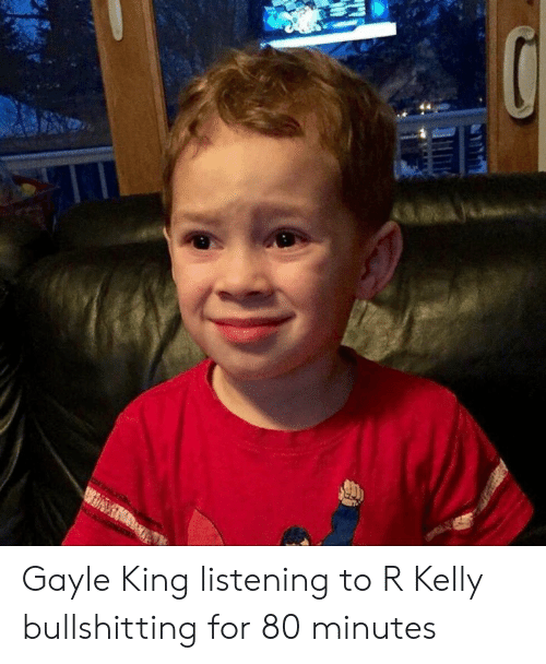 Funny, R. Kelly, and Gayle King: Gayle King listening to R Kelly bullshitting for 80 minutes