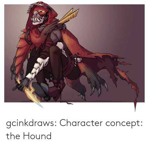 concept: gcinkdraws:  Character concept: the Hound