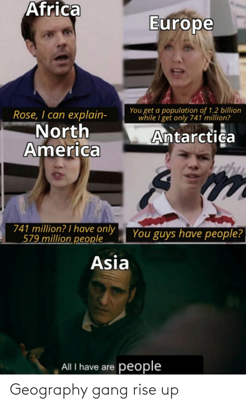 Rise: Geography gang rise up