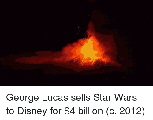 George Lucas: George Lucas sells Star Wars to Disney for $4 billion (c. 2012)