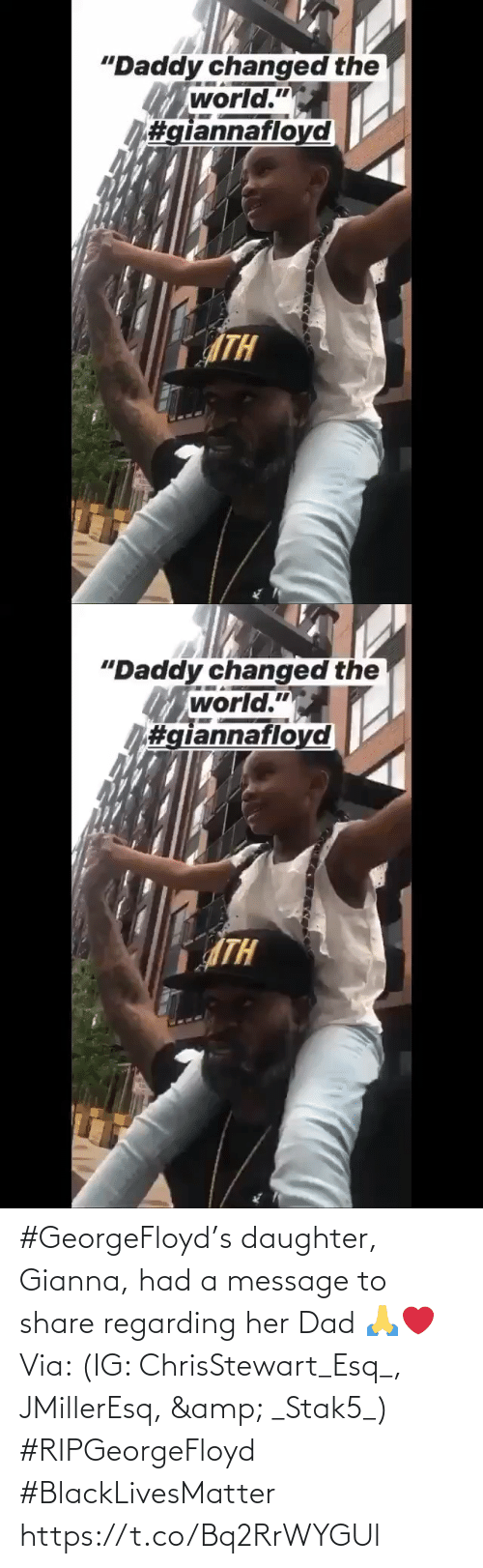 share: #GeorgeFloyd's daughter, Gianna, had a message to share regarding her Dad 🙏❤️ Via: (IG: ChrisStewart_Esq_, JMillerEsq, & _Stak5_) #RIPGeorgeFloyd #BlackLivesMatter https://t.co/Bq2RrWYGUl