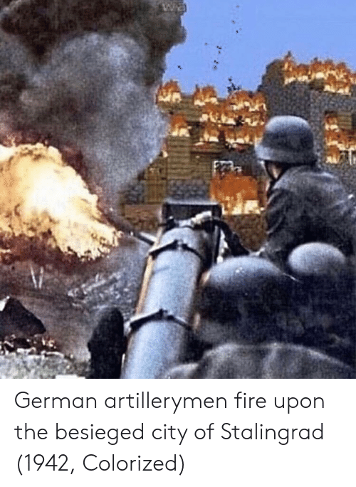Fire, Stalingrad, and German: German artillerymen fire upon the besieged city of Stalingrad (1942, Colorized)
