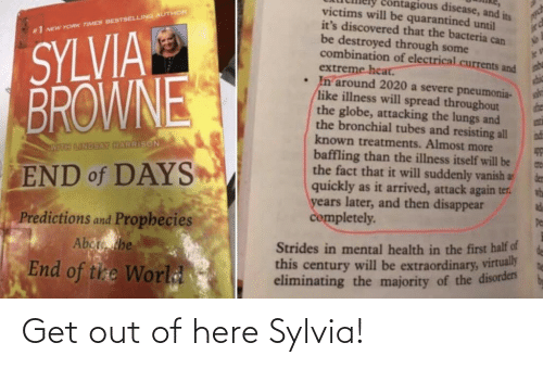 get-out-of-here: Get out of here Sylvia!