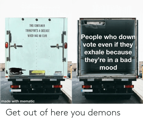 get-out-of-here: Get out of here you demons