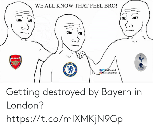 Getting: Getting destroyed by Bayern in London? https://t.co/mIXMKjN9Gp