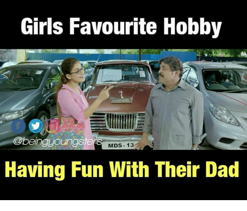 mds: Girls Favourite Hobby  @beingyoungst  MDS- 13  Having Fun With Their Dad