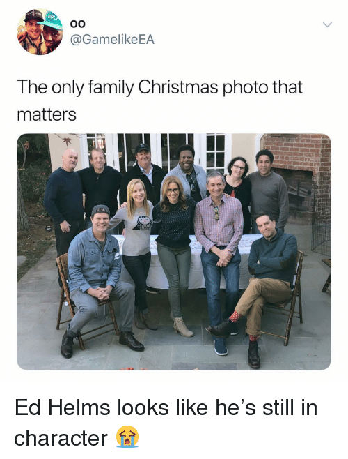 in character: GO  @GamelikeEA  The only family Christmas photo that  matters Ed Helms looks like he's still in character 😭
