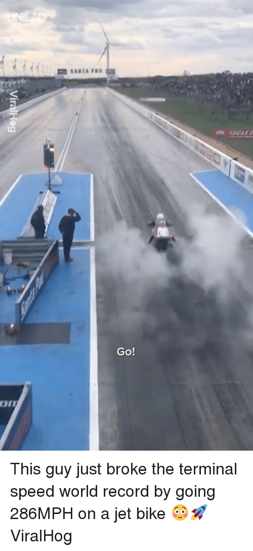 Dank, Record, and World: Go! This guy just broke the terminal speed world record by going 286MPH on a jet bike 😳🚀  ViralHog