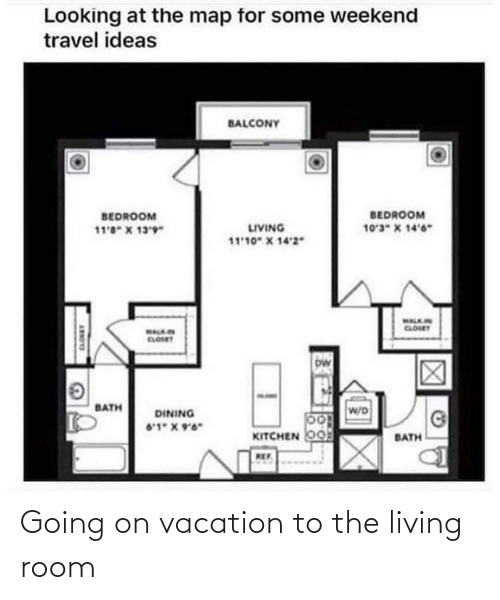 On Vacation: Going on vacation to the living room