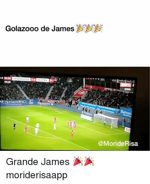 Memes, 🤖, and James: Golazooo de James  4 90:00  00:10  9.  @MorideRisa Grande James 🎉🎉 moriderisaapp