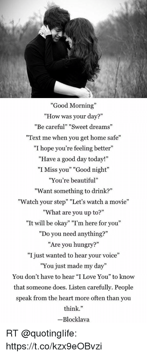Good Morning How Was Your Day Be Careful Sweet Dreams Text Me When