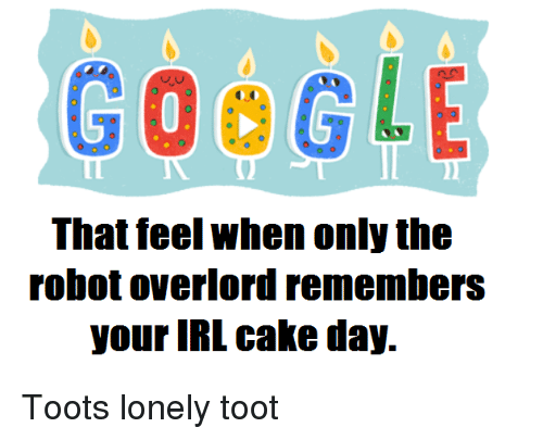 GOOGLE That Feel When Only the Robot Overlord Remembers Your