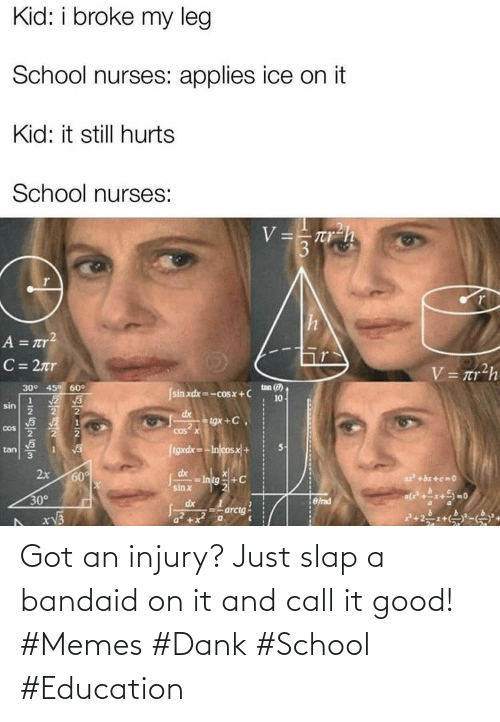 School: Got an injury? Just slap a bandaid on it and call it good! #Memes #Dank #School #Education