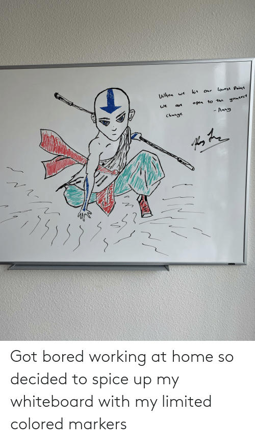 spice: Got bored working at home so decided to spice up my whiteboard with my limited colored markers