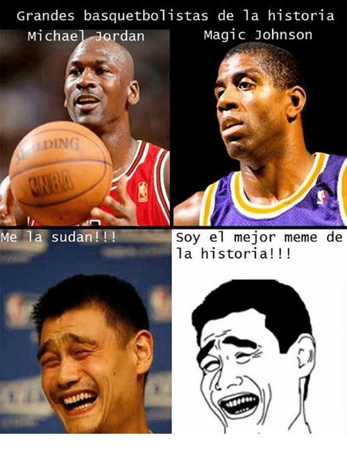 Magic Johnson, Meme, and Michael Jordan: Grandes basquetbolistas de la historia  Michael Jordan  Magic Johnson  LDING  Me la sudan!!!  Soy el mejor meme de  la historia!!!
