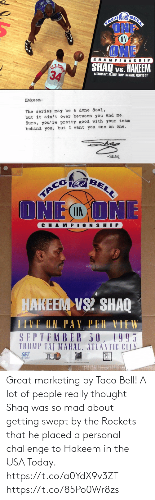 rockets: Great marketing by Taco Bell! A lot of people really thought Shaq was so mad about getting swept by the Rockets that he placed a personal challenge to Hakeem in the USA Today. https://t.co/a0YdX9v3ZT https://t.co/85Po0Wr8zs
