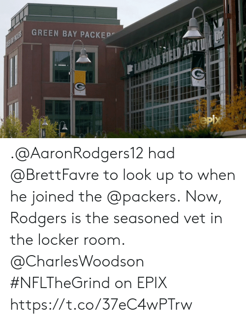 look up: GREEN BAY PACKEP  REE BIT PACKERS  Hite  FIELD  eрх .@AaronRodgers12 had @BrettFavre to look up to when he joined the @packers.  Now, Rodgers is the seasoned vet in the locker room. @CharlesWoodson   #NFLTheGrind on EPIX https://t.co/37eC4wPTrw