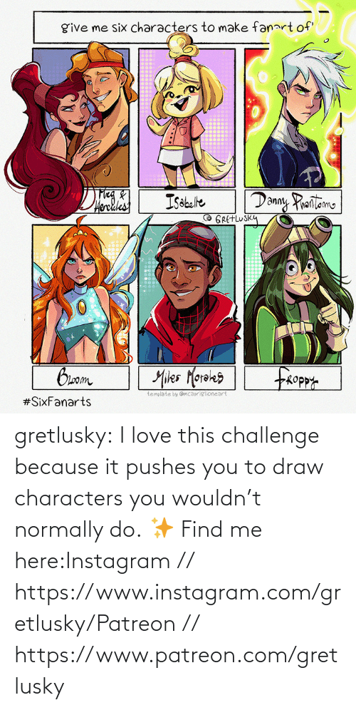 challenge: gretlusky:    I love this challenge because it pushes you to draw characters you wouldn't normally do.    ✨ Find me here:Instagram // https://www.instagram.com/gretlusky/Patreon // https://www.patreon.com/gretlusky