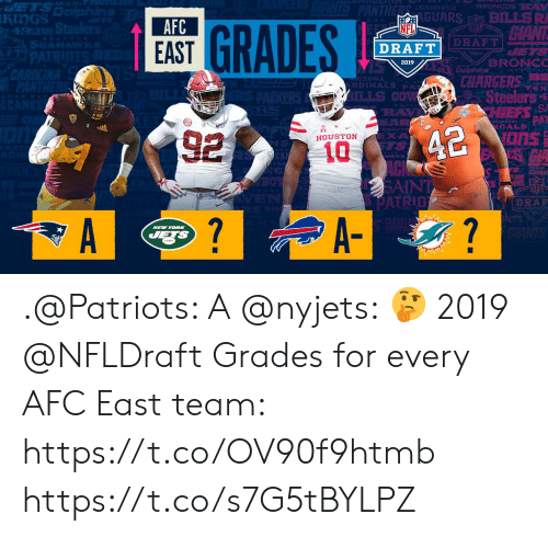 Memes, Nfl, and NFL Draft: GUARS BILLSR  AFC  EAST  NFL  DRAFT  DRAFT  2019  CHARGERS  İZONA  RDINAES PA  Steelers a  ILLS Cow  EXA  HOUSTON  AWK  SAIN  DRAR  7 .@Patriots: A @nyjets: 🤔  2019 @NFLDraft Grades for every AFC East team: https://t.co/OV90f9htmb https://t.co/s7G5tBYLPZ