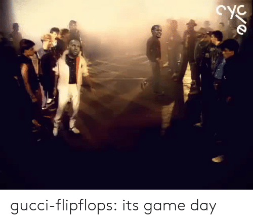 Game Day: gucci-flipflops:  its game day