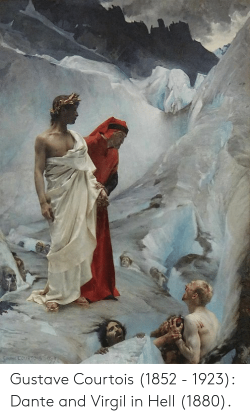 Memes, Hell, and Virgil: Gustave Courtois (1852 - 1923): Dante and Virgil in Hell (1880).