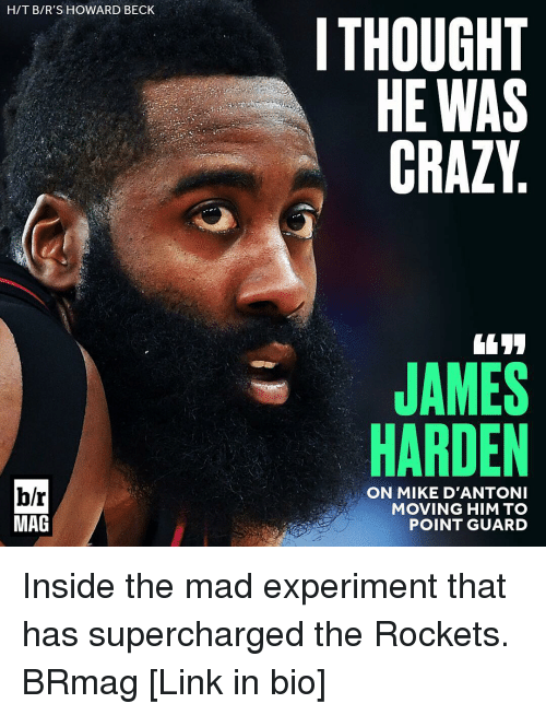 Supercharger: H/T B/R'S HOWARD BECK  b/r  MAG  I THOUGHT  HE WAS  CRAZY  JAMES  HARDEN  ON MIKE D'ANTONI  MOVING HIM TO  POINT GUARD Inside the mad experiment that has supercharged the Rockets. BRmag [Link in bio]
