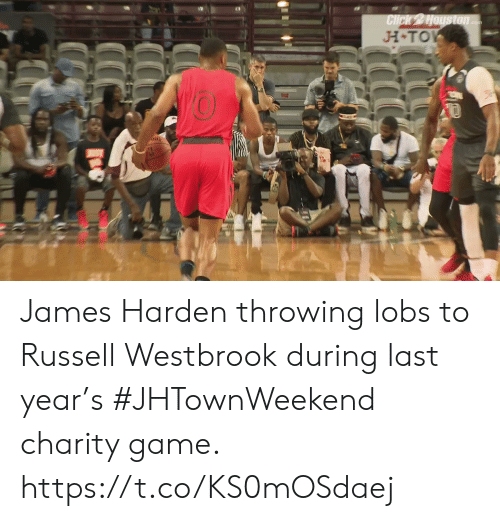 James Harden: H TO  0  Ni James Harden throwing lobs to Russell Westbrook during last year's #JHTownWeekend charity game.    https://t.co/KS0mOSdaej