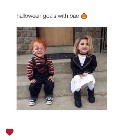 Halloween Goals With Bae A Sexual Sing Bae Meme On Esmemes Com