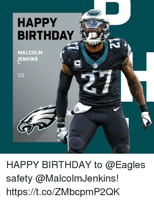 malcolm: HAPPY  BIRTHDAY  MALCOLM  JENKINS  EAm HAPPY BIRTHDAY to @Eagles safety @MalcolmJenkins! https://t.co/ZMbcpmP2QK