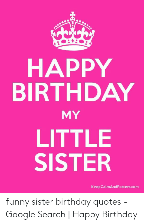 Super 25 Best Memes About Funny Little Sister Birthday Meme Personalised Birthday Cards Paralily Jamesorg