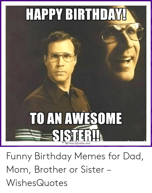Enjoyable 25 Best Memes About Funny Happy Birthday Sister Meme Funny Personalised Birthday Cards Paralily Jamesorg
