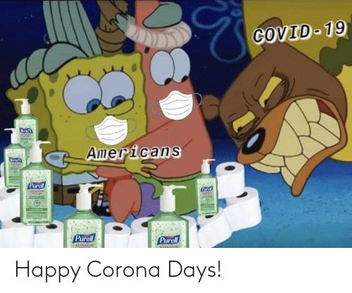 Happy: Happy Corona Days!
