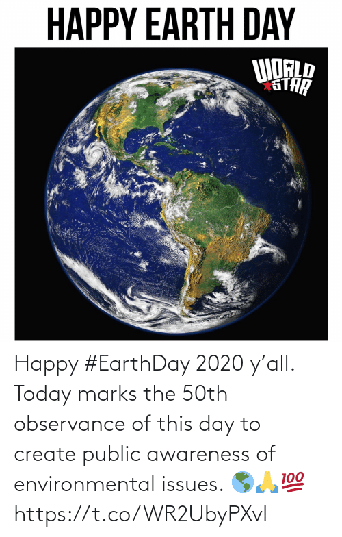 create: Happy #EarthDay 2020 y'all. Today marks the 50th observance of this day to create public awareness of environmental issues. 🌎🙏💯 https://t.co/WR2UbyPXvI