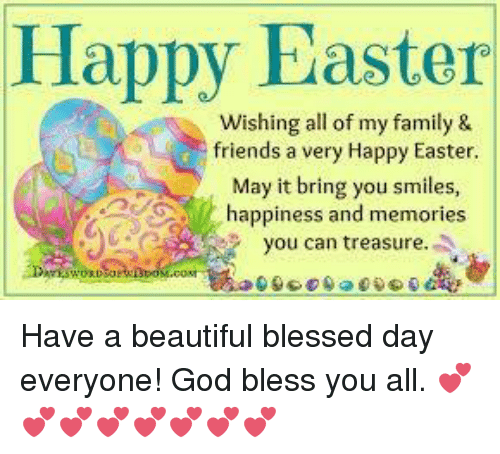 Happy Easter Wishing All Of My Family Friends A Very Happy Easter