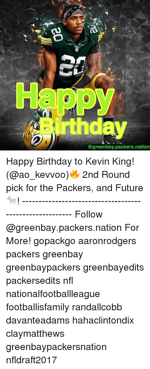 Happy Irthday Packers Nation Happy Birthday To Kevin King 2nd Round