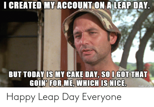 Happy: Happy Leap Day Everyone